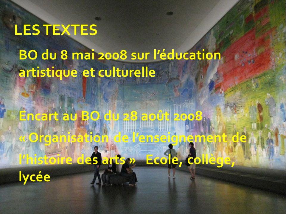 LES TEXTES BO du 8 mai 2008 sur l'éducation artistique et culturelle