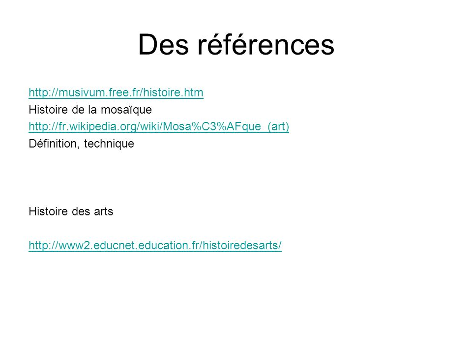 Des références http://musivum.free.fr/histoire.htm