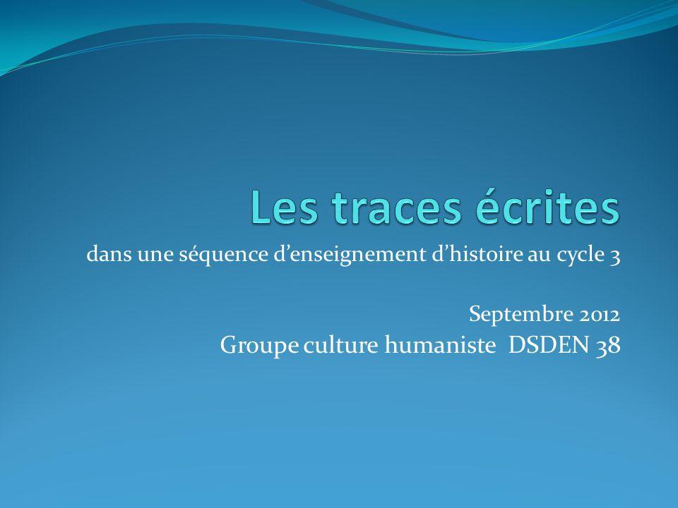 Les traces écrites Groupe culture humaniste DSDEN 38