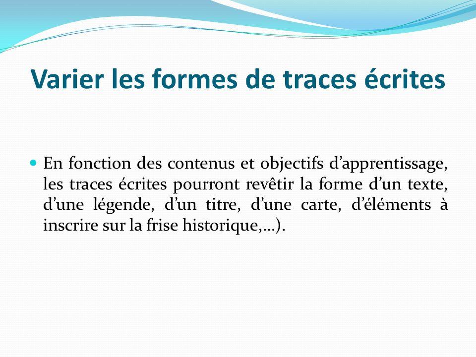 Varier les formes de traces écrites
