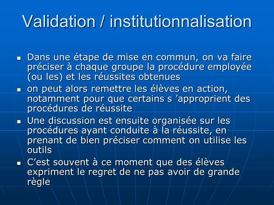 Validation / institutionnalisation