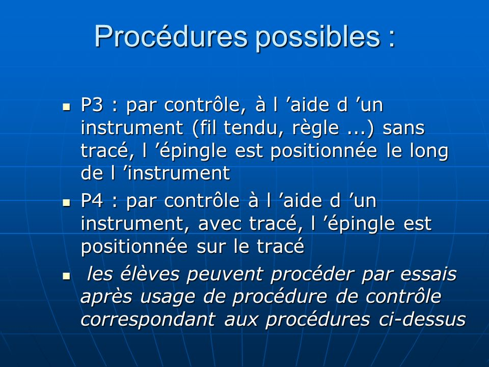Procédures possibles :