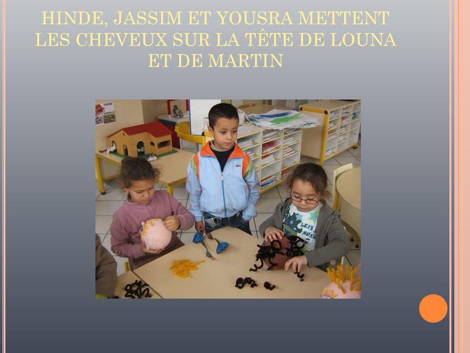 HINDE, JASSIM ET YOUSRA METTENT LES CHEVEUX SUR LA TÊTE DE LOUNA ET DE MARTIN
