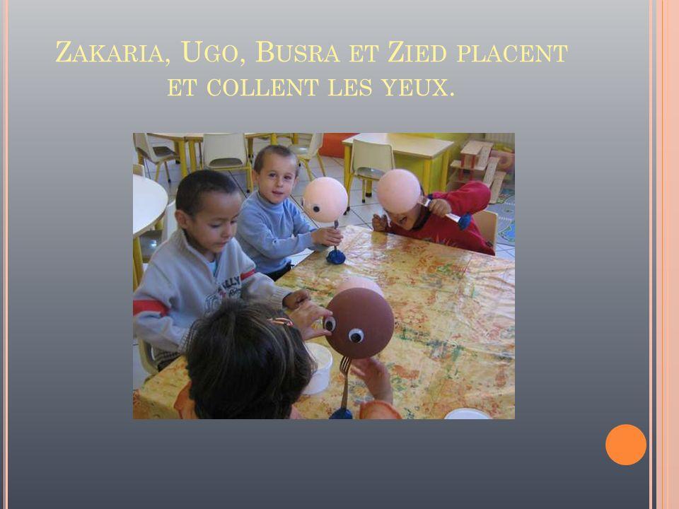 Zakaria, Ugo, Busra et Zied placent et collent les yeux.