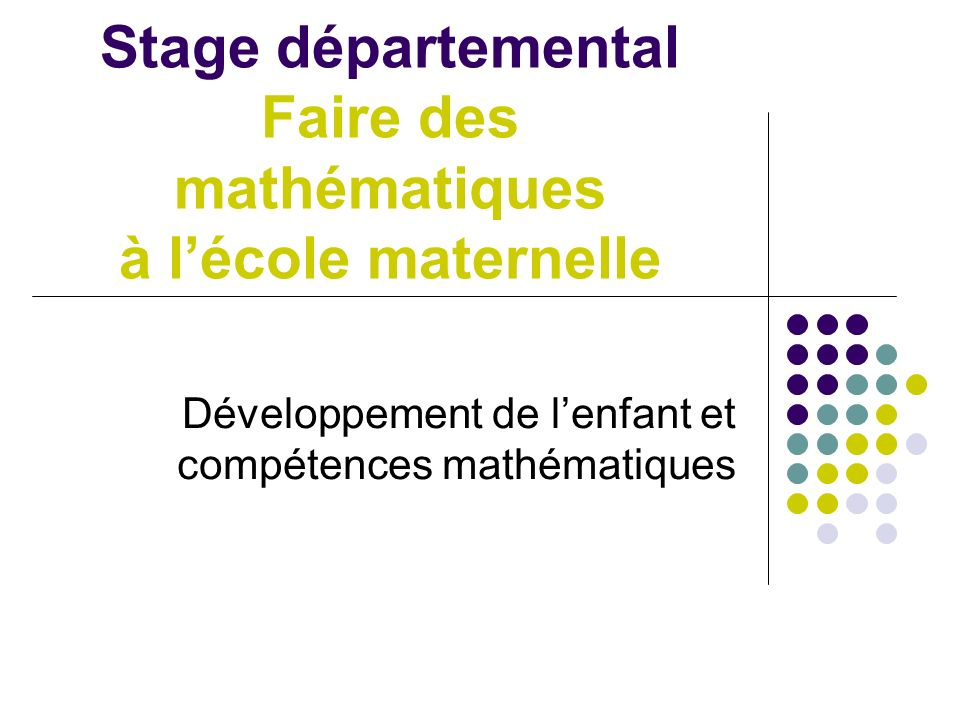 Stage départemental Faire des mathématiques à l'école maternelle