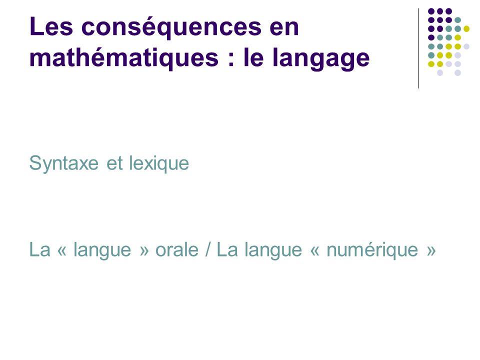 Les conséquences en mathématiques : le langage