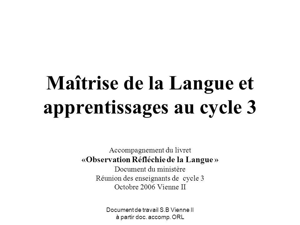 Maîtrise de la Langue et apprentissages au cycle 3