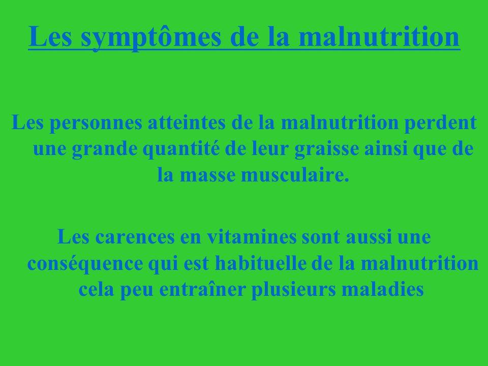 Les symptômes de la malnutrition