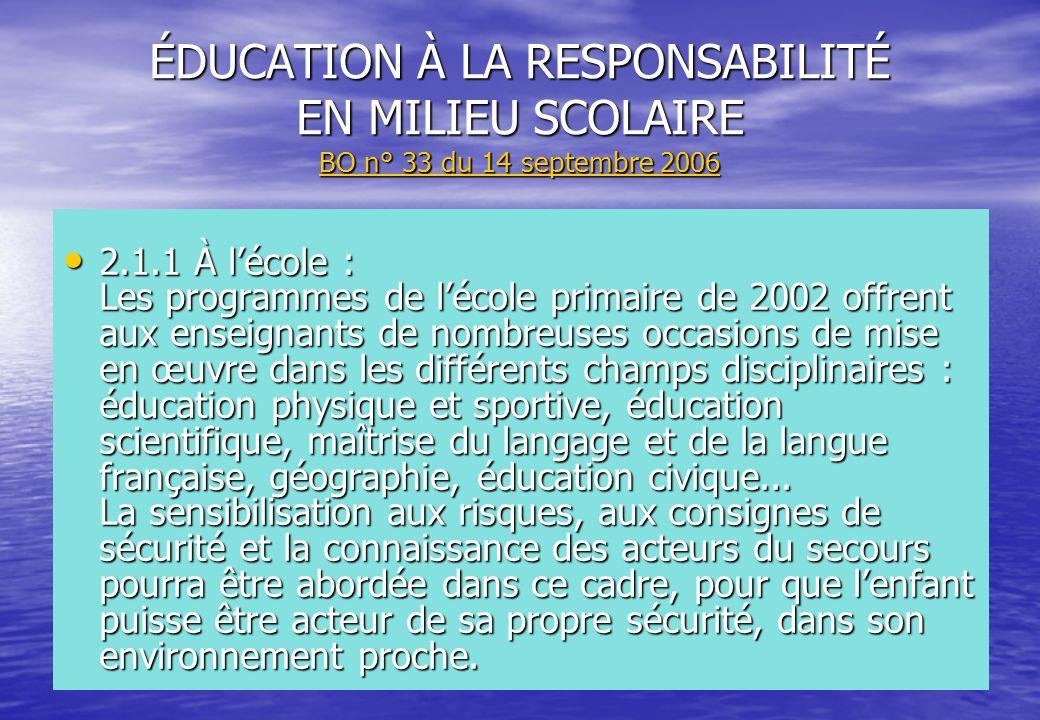 ÉDUCATION À LA RESPONSABILITÉ EN MILIEU SCOLAIRE BO n° 33 du 14 septembre 2006
