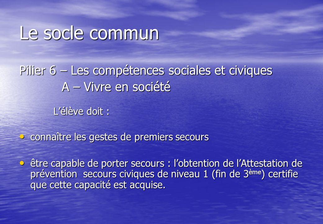 Le socle commun Pilier 6 – Les compétences sociales et civiques