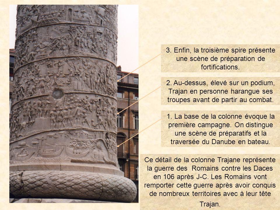 photo21 3. Enfin, la troisième spire présente une scène de préparation de fortifications.