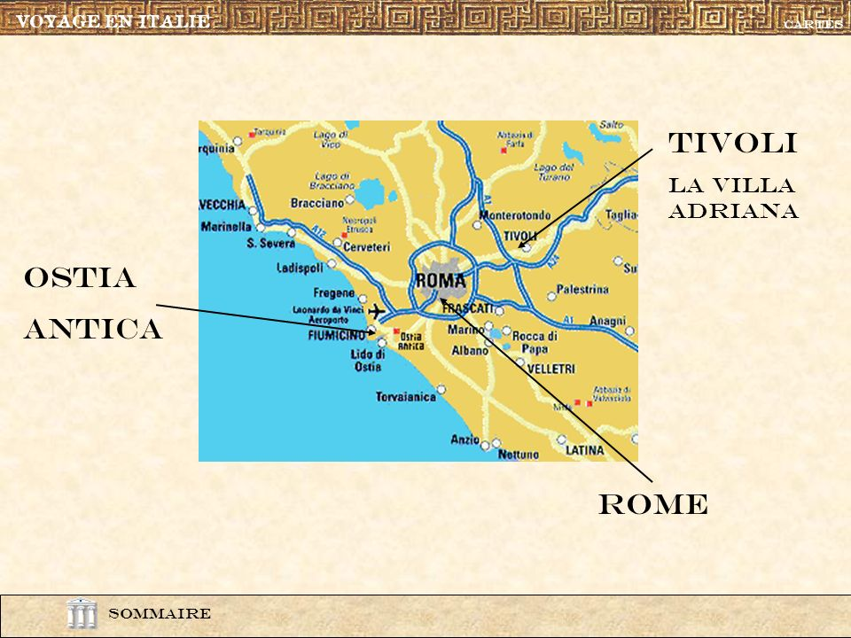 TIVOLI OSTIA ANTICA ROME La villa adriana VOYAGE EN ITALIE carte1