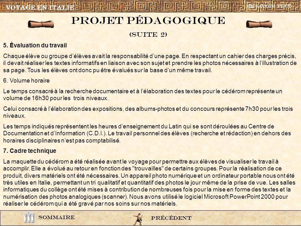 Projet pÉdagogique (Suite 2) VOYAGE EN ITALIE 5. Évaluation du travail
