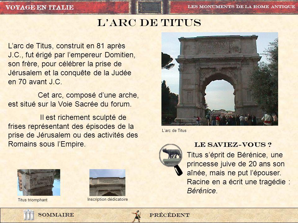 VOYAGE EN ITALIE Les Monuments de la rome Antique. L'ARC DE TITUS.