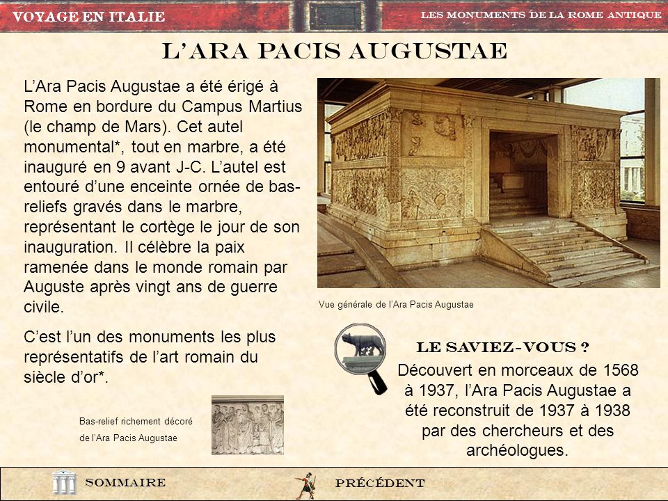 VOYAGE EN ITALIE Les Monuments de la rome Antique. L'Ara pacis augustae.