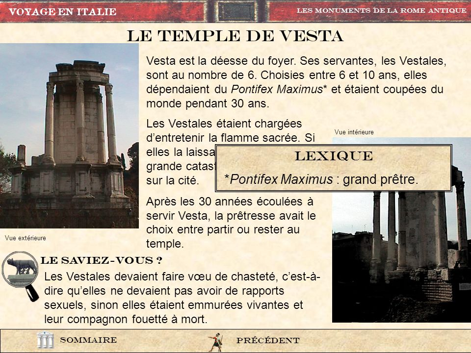 Le Temple de vesta lexique *Pontifex Maximus : grand prêtre.
