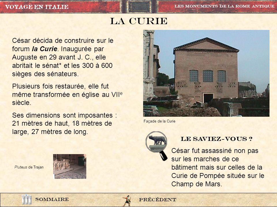 VOYAGE EN ITALIE Les Monuments de la rome Antique. La curie.