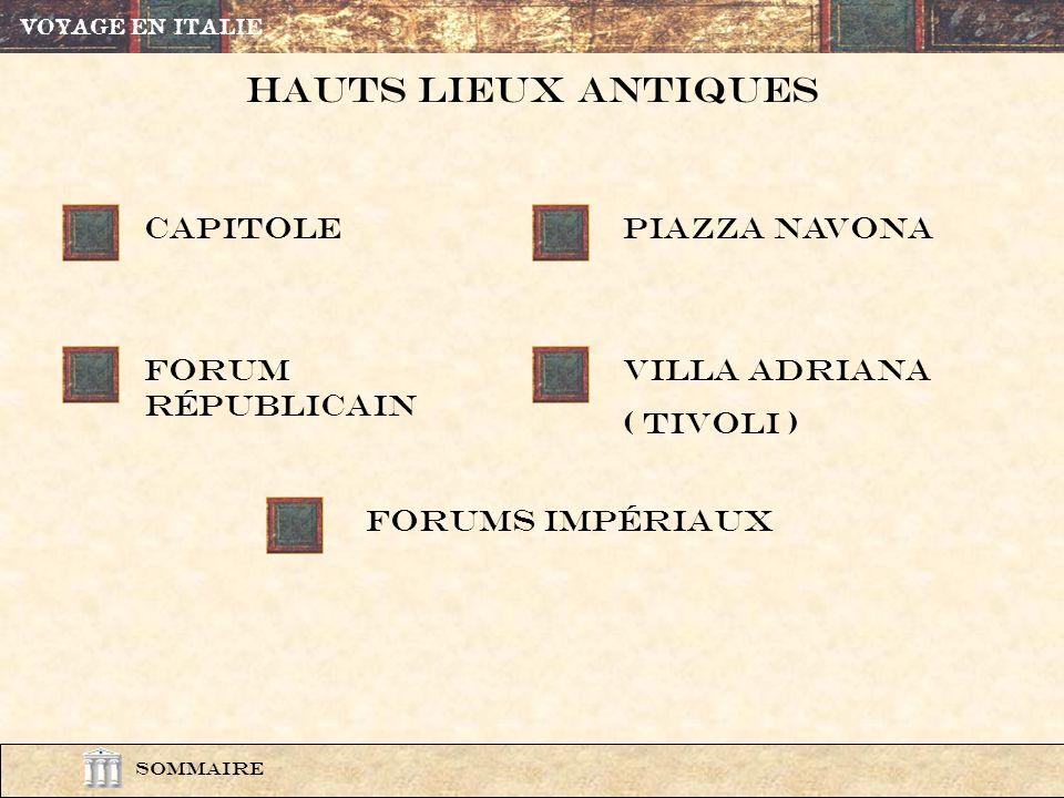 hauts lieuX antiques Capitole Piazza navonA Forum rÉpublicain