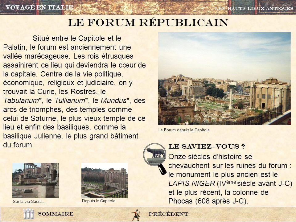 VOYAGE EN ITALIE Les HAUTS LIEUX ANTIQUES. Le Forum républicain.