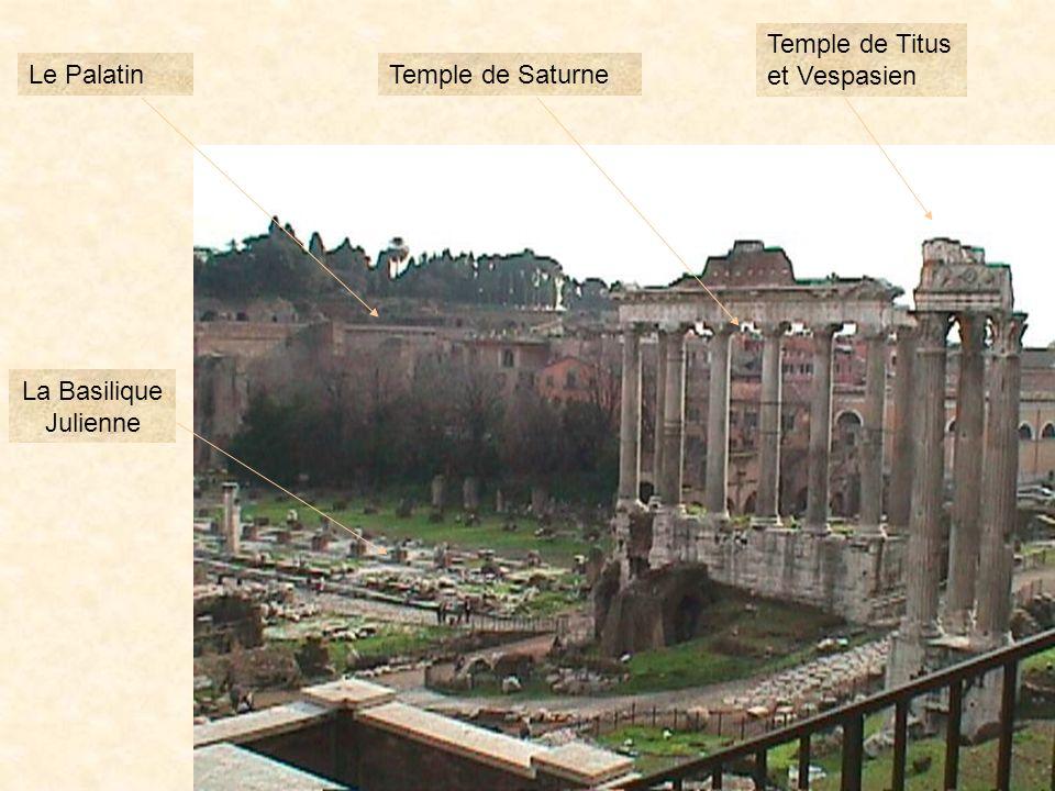 Temple de Titus et Vespasien Le Palatin Temple de Saturne