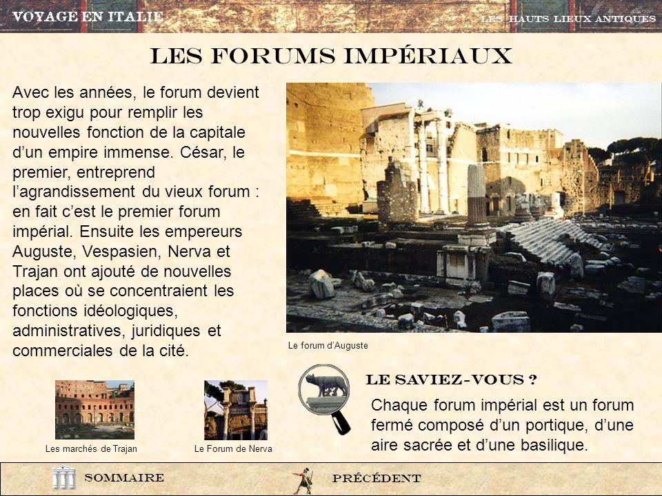 VOYAGE EN ITALIE Les HAUTS LIEUX ANTIQUES. Les Forums impÉriaux.