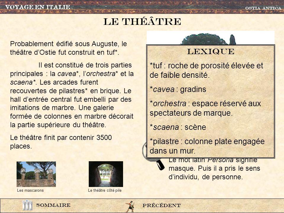 VOYAGE EN ITALIE OSTIA ANTICA. Le thÉÂtre. Probablement édifié sous Auguste, le théâtre d'Ostie fut construit en tuf*.