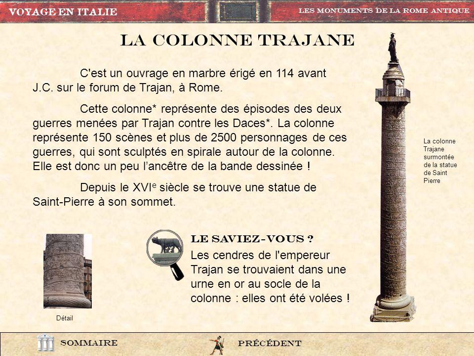 VOYAGE EN ITALIE Les Monuments de la rome Antique. La colonne trajane.