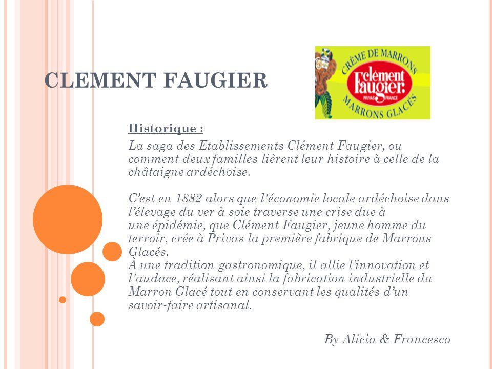 CLEMENT FAUGIER Historique :
