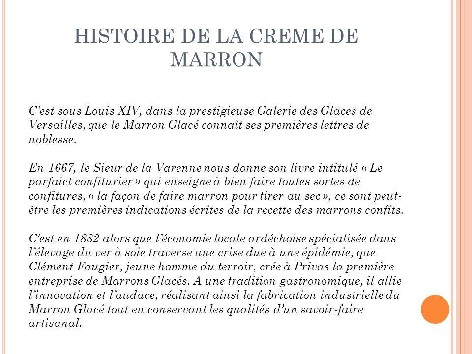 HISTOIRE DE LA CREME DE MARRON