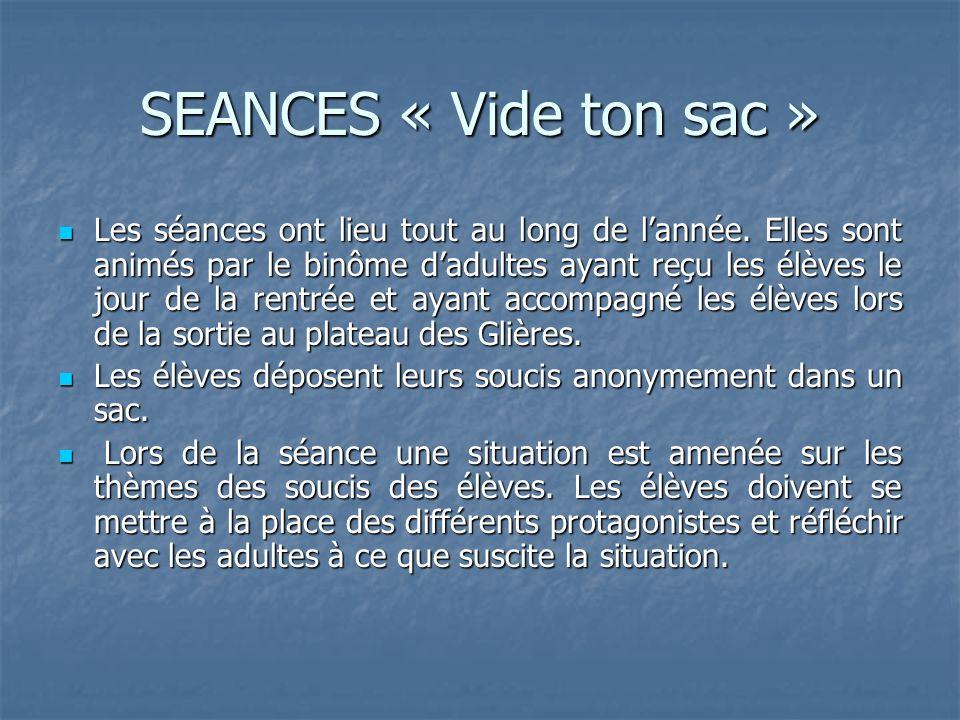 SEANCES « Vide ton sac »