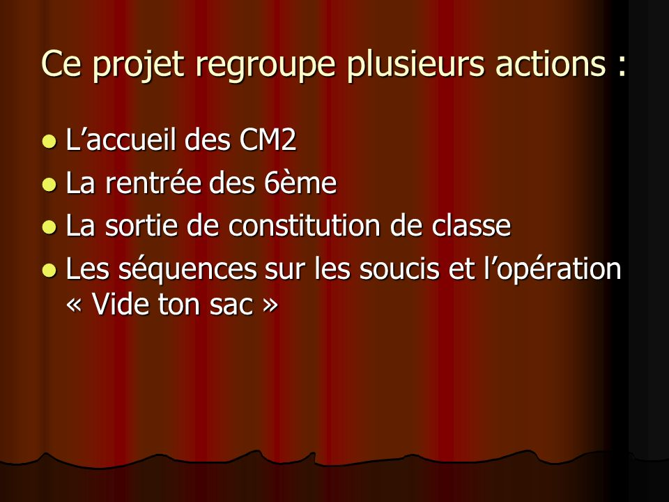 Ce projet regroupe plusieurs actions :