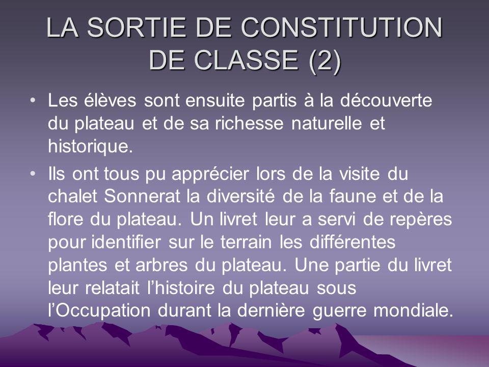 LA SORTIE DE CONSTITUTION DE CLASSE (2)