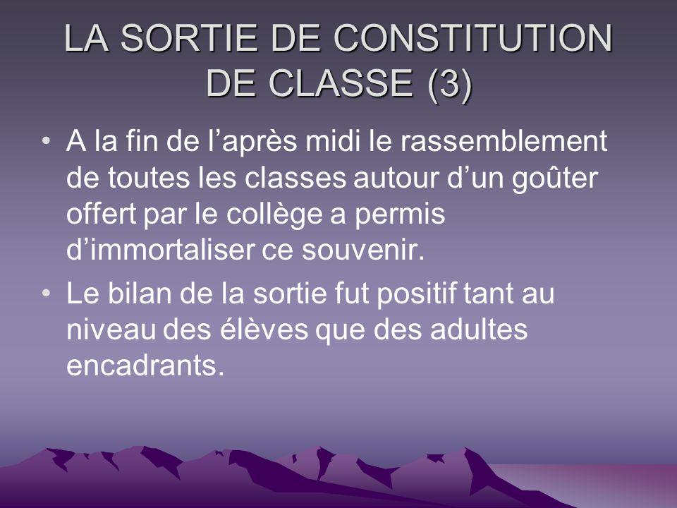 LA SORTIE DE CONSTITUTION DE CLASSE (3)
