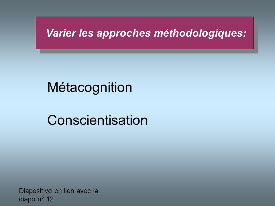 Varier les approches méthodologiques: