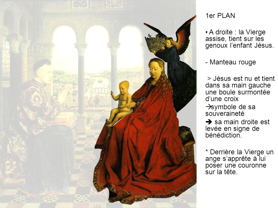1er PLAN A droite : la Vierge assise, tient sur les genoux l'enfant Jésus. - Manteau rouge.
