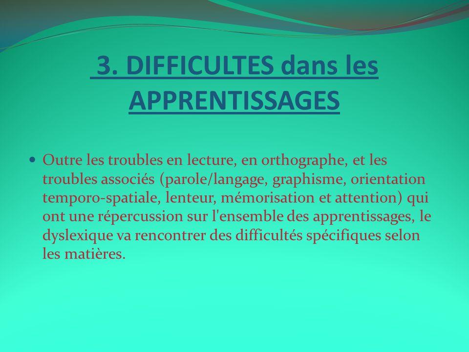 3. DIFFICULTES dans les APPRENTISSAGES