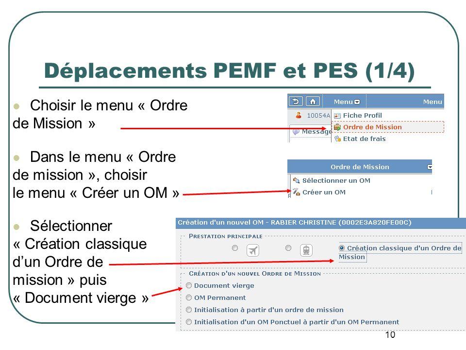 Déplacements PEMF et PES (1/4)