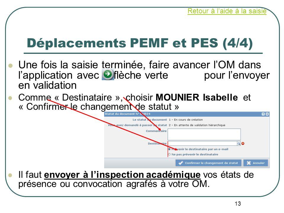 Déplacements PEMF et PES (4/4)