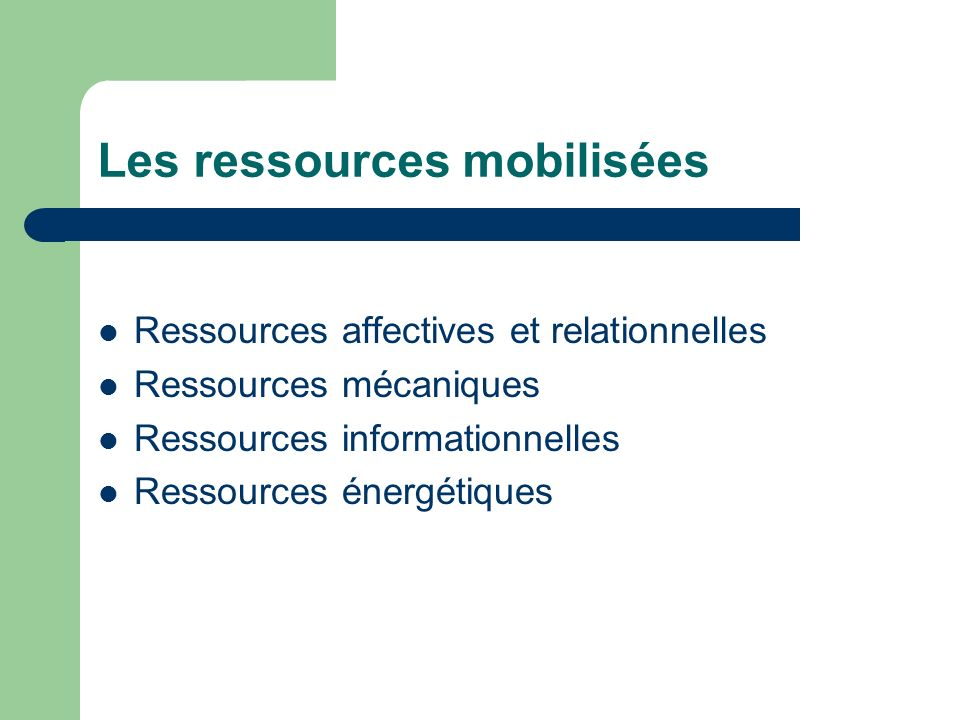 Les ressources mobilisées