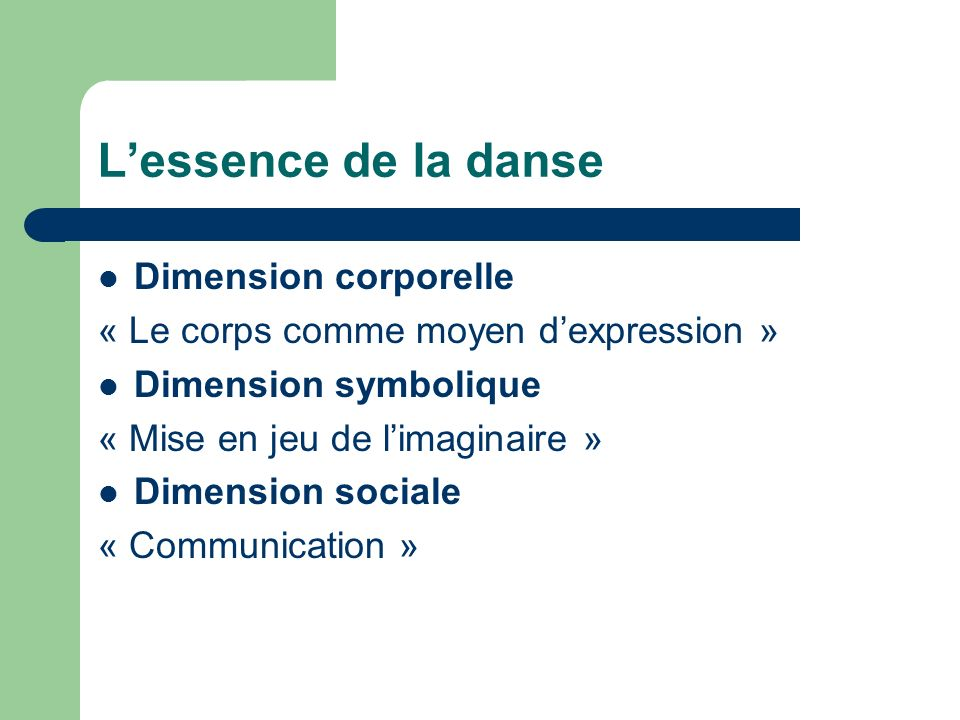 L'essence de la danse Dimension corporelle