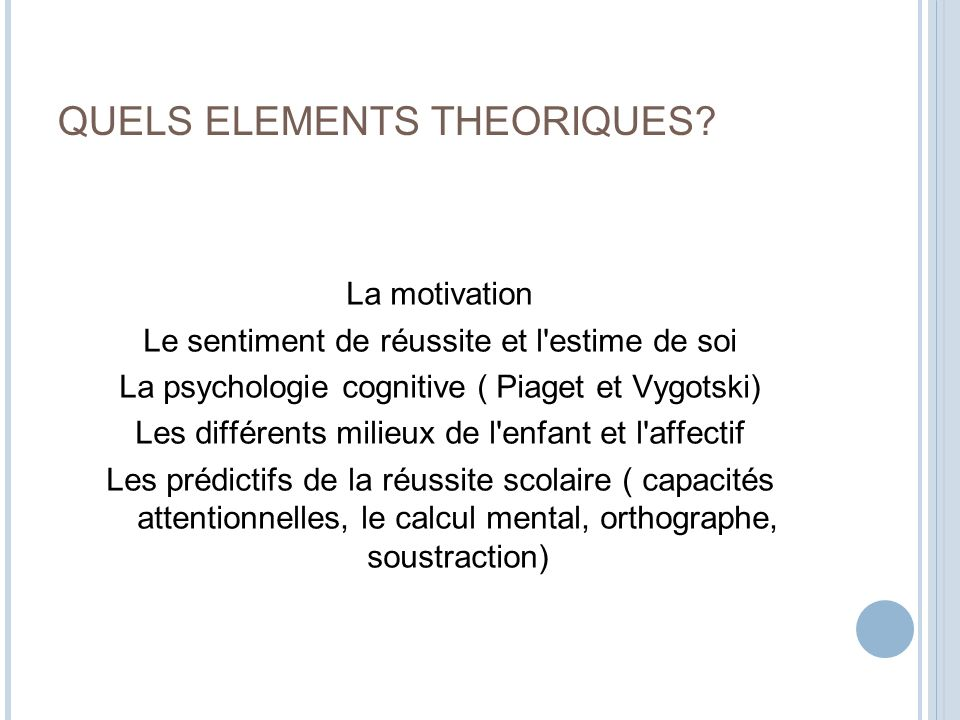 QUELS ELEMENTS THEORIQUES