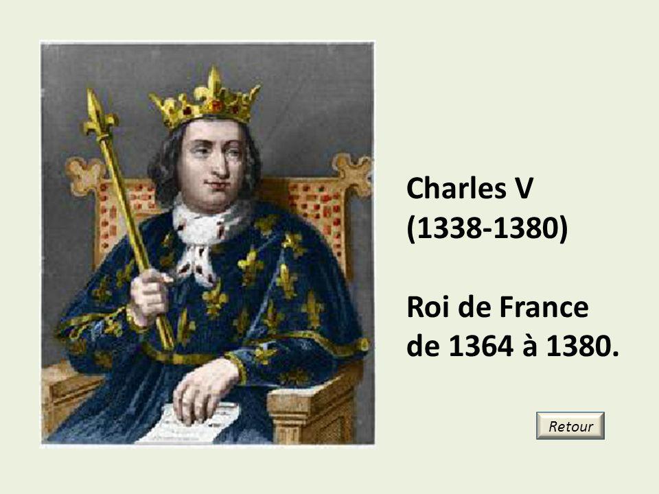 Charles V (1338-1380) Roi de France de 1364 à 1380. Retour 22