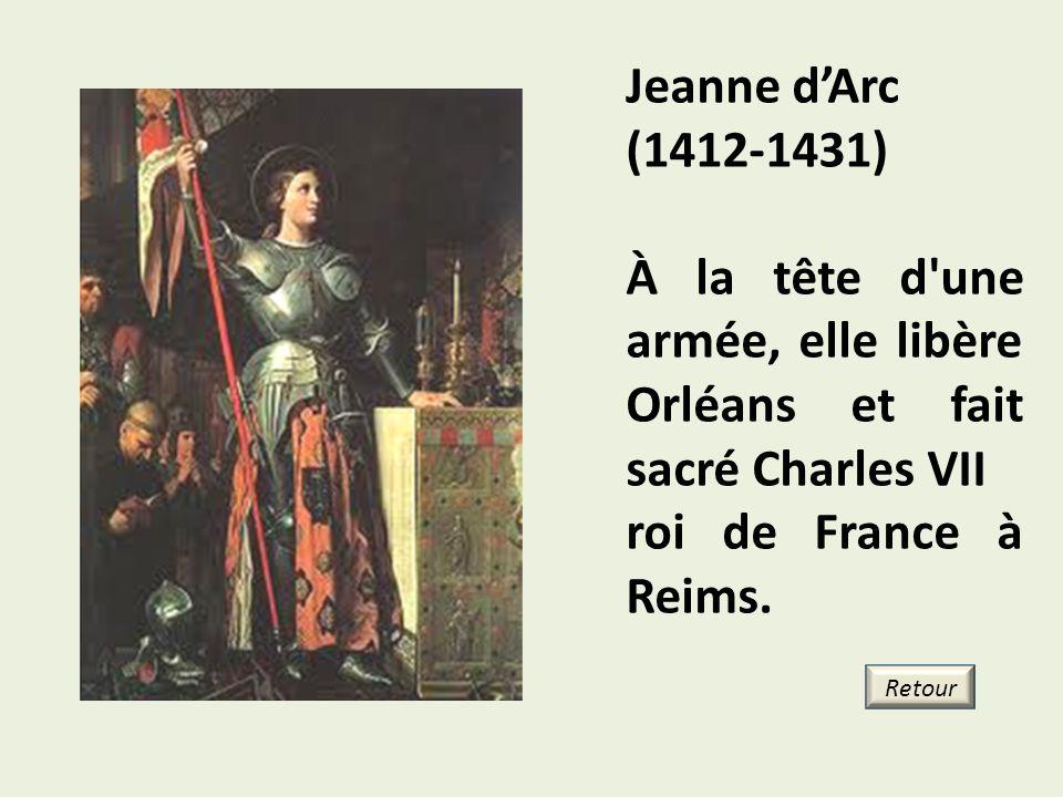 À la tête d une armée, elle libère Orléans et fait sacré Charles VII