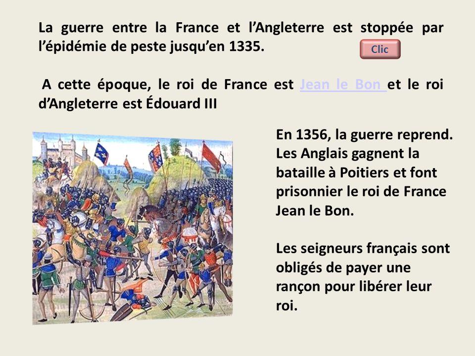 La guerre entre la France et l'Angleterre est stoppée par l'épidémie de peste jusqu'en 1335.