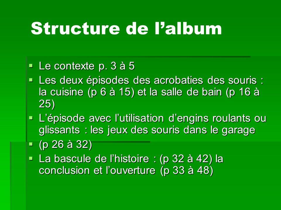 Structure de l'album Le contexte p. 3 à 5