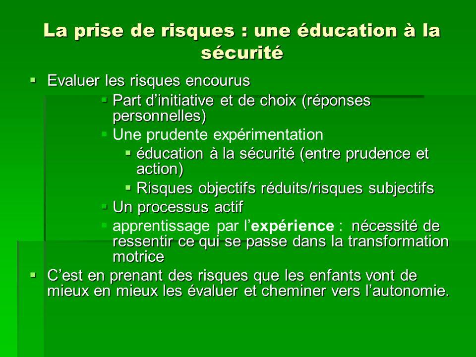 La prise de risques : une éducation à la sécurité