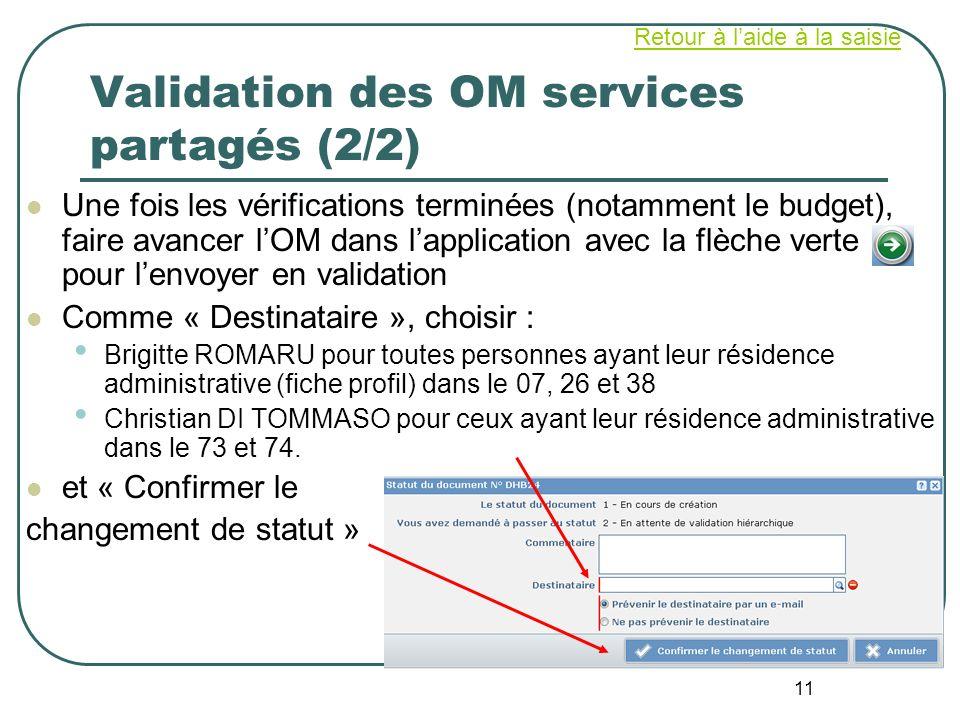 Validation des OM services partagés (2/2)