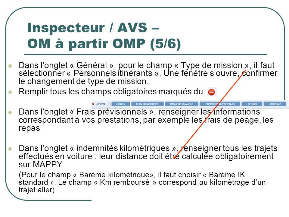 Inspecteur / AVS – OM à partir OMP (5/6)