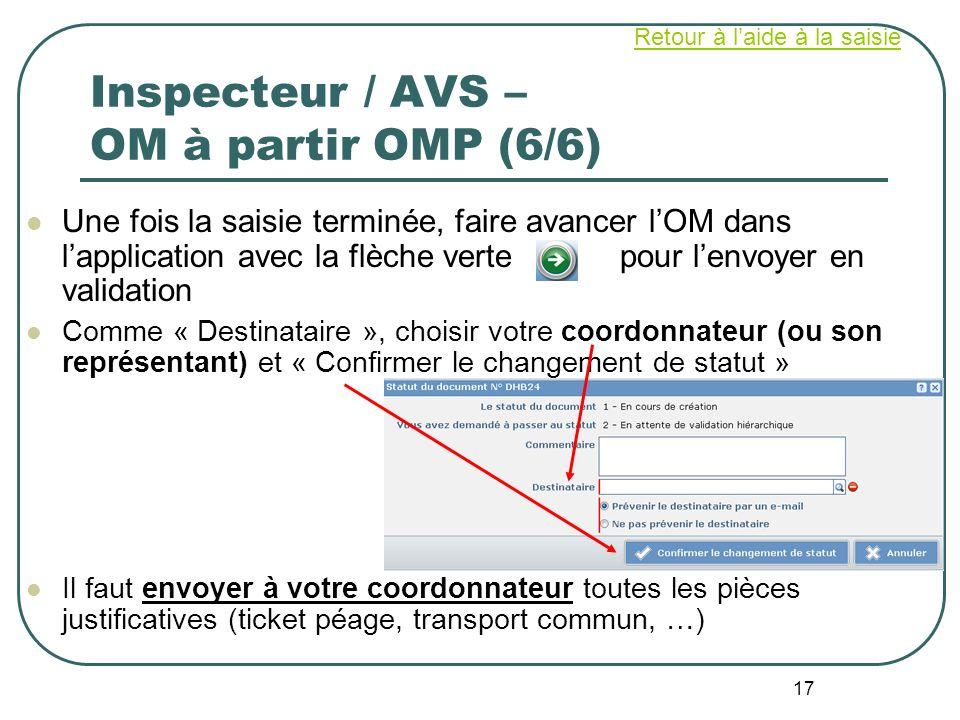 Inspecteur / AVS – OM à partir OMP (6/6)