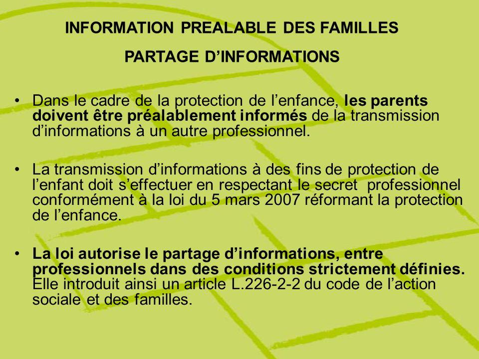 INFORMATION PREALABLE DES FAMILLES PARTAGE D'INFORMATIONS